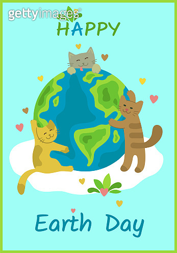 Happy Earth day greeting card. Сute cats hug the globe on the cloud. Pets take care of Planet Earth. Love the Earth. Save the Planet. Vector vertical design for banner, card poster. Flat cartoon style