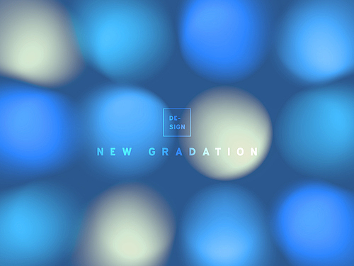 New Gradation